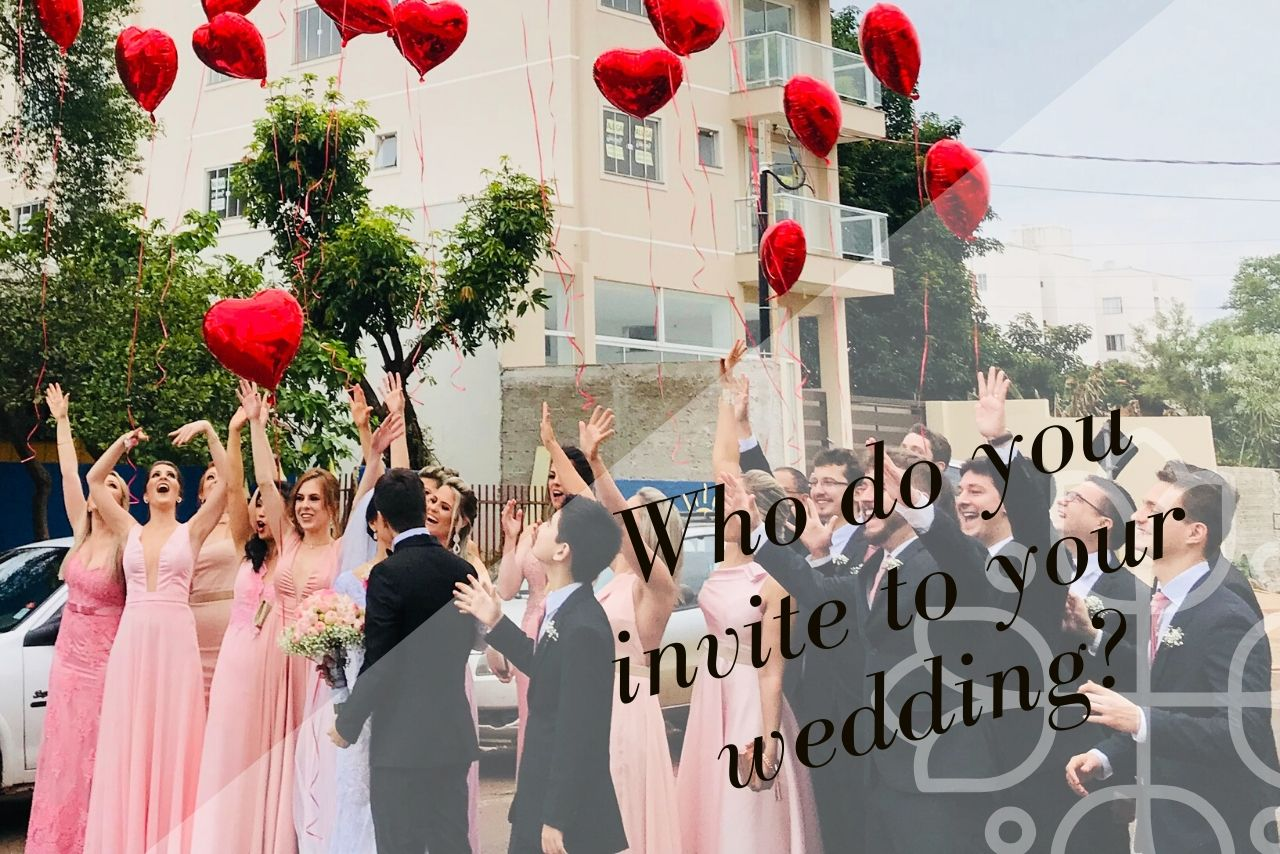 The Questions You Should Ask Yourself Before Inviting Someone To Your Wedding