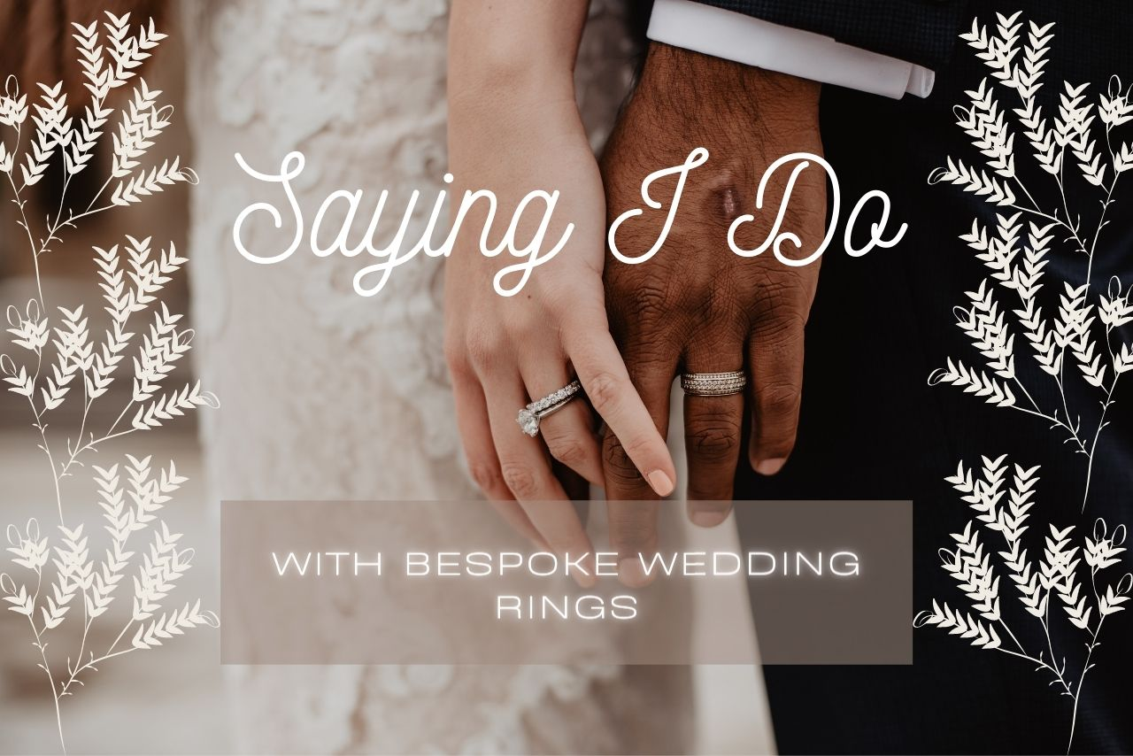 Bespoke Wedding Bands – Some Things To Take Note Of